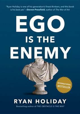 Ego Is the Enemy by Ryan Holiday image