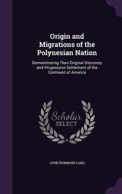 Origin and Migrations of the Polynesian Nation by John Dunmore Lang image