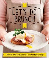 Let's Do Brunch by Good Housekeeping Institute