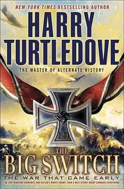 The War That Came Early by Harry Turtledove