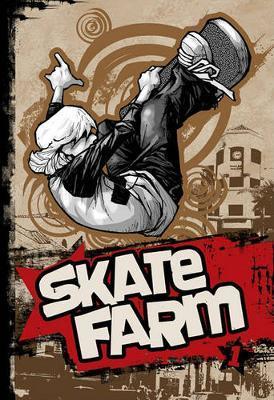 Skate Farm: v. 1 by Barzak image