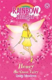Honey the Sweet Fairy (Rainbow Magic #18 - Party Fairies series) by Daisy Meadows