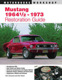 Mustang 1964 1/2 - 73 Restoration Guide by Tom Corcoran image
