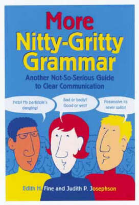 More Nitty Gritty Grammar by Edith Hope Fine