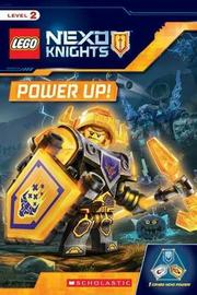 Lego Nexo Knights: Power Up! by Rebecca L Schmidt