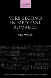 Verb Second in Medieval Romance by Sam Wolfe
