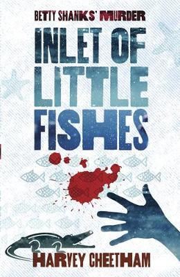 Inlet of Little Fishes by Harvey Cheetham