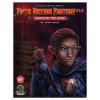 Fifth Edition Fantasy: #14 Beneath the Keep