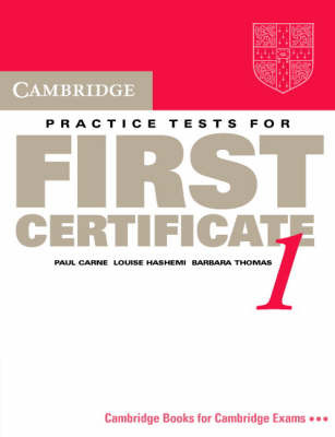 Cambridge Practice Tests for First Certificate 1 Student's book by Paul Carne image