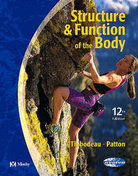 Structure & Function of the Body by Gary A Thibodeau image