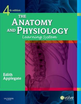 The Anatomy and Physiology Learning System by Edith Applegate image