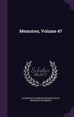Memoires, Volume 47 image
