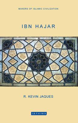 Ibn Hajar by R. Kevin Jaques