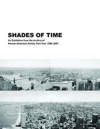 Shades of Time by Kyunghee Pyun