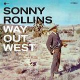Way Out West: 180g Limited Edition (LP) by Sonny Rollins
