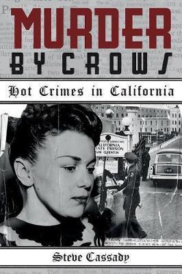 Murder by Crows by Steve Cassady