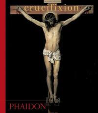 Crucifixion by Phaidon