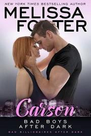 Bad Boys After Dark: Carson by Melissa Foster