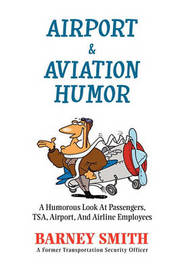 Airport & Aviation Humor by Barney Smith