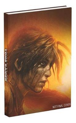 Shadow of the Tomb Raider by Prima Games