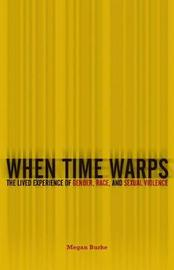 When Time Warps by Megan Burke