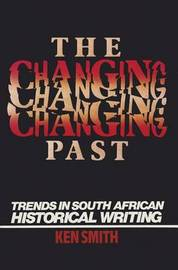 The Changing Past by Ken Smith image