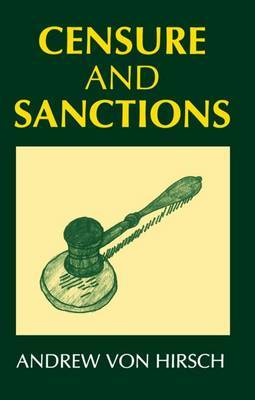 Censure and Sanctions by Andrew Von Hirsch