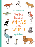 The Big Book of Animals of the World by Ole Konnecke