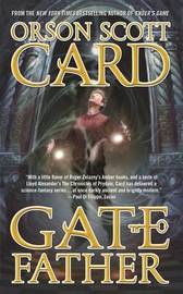 Gatefather by Orson Scott Card