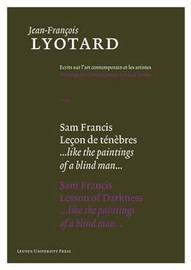 Sam Francis, Lesson of Darkness by Jean-Francois Lyotard