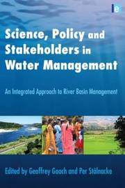 Science, Policy and Stakeholders in Water Management