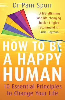 How to be a Happy Human by Pam Spurr image