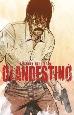 Clandestino, Volume 1 by Amancay Nahuelpan image