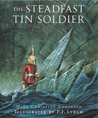 The Steadfast Tin Soldier by Hans Christian Andersen image