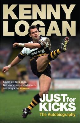 Just for Kicks by Kenny Logan