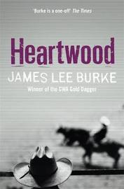 Heartwood by James Lee Burke image