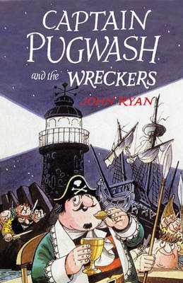 Captain Pugwash and the Wreckers by John Ryan