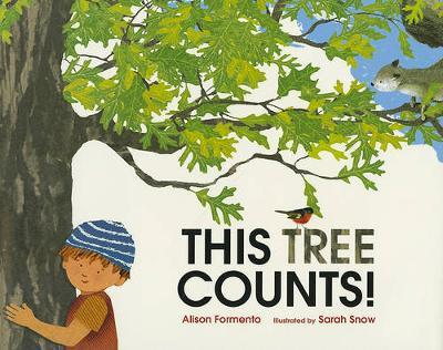 This Tree Counts - These Things Count by Alison Formento