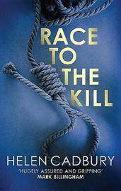 Race to the Kill by Helen Cadbury image