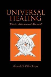 Universal Healing by John James