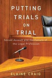 Putting Trials on Trial by Elaine Craig