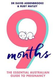 9 Months by Ruby Matley