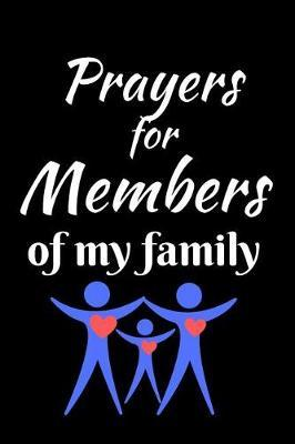 Prayers For Members of My Family by Angel Prayers