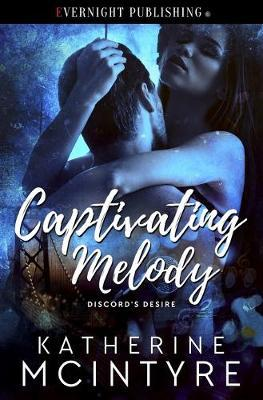 Captivating Melody by Katherine McIntyre