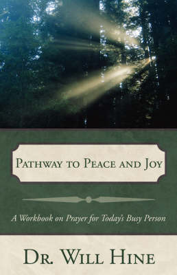 Pathway to Peace and Joy by Dr. Will Hine image