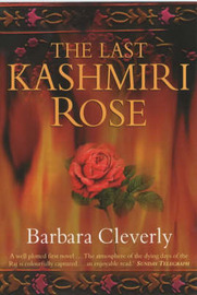 The Last Kashmiri Rose by Barbara Cleverly image