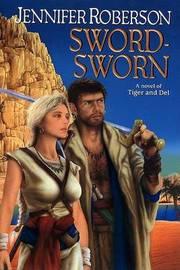 Sword-Sworn by Jennifer Roberson image