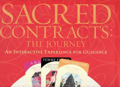 Sacred Contracts: The Journey - An Interactive Tool for Guidance by Caroline M. Myss