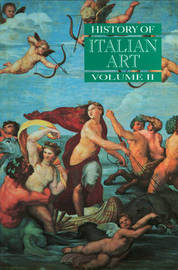 History of Italian Art, Volume II by Peter Burke image