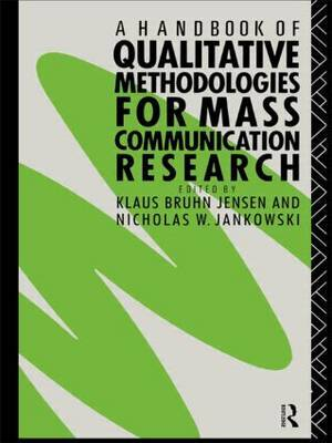 A Handbook of Qualitative Methodologies for Mass Communication Research image